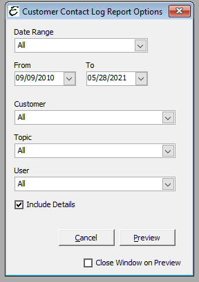 Customer Contact Log Report Options